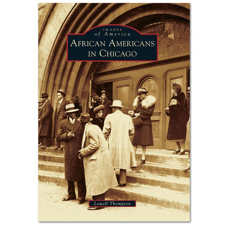 African Americans in Chicago - Paperback Book