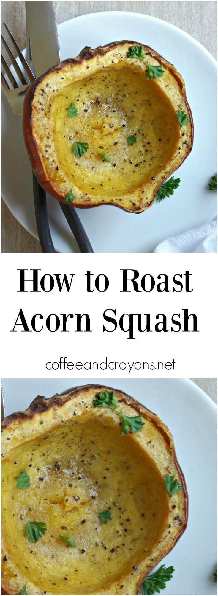 How to roast Acorn Squash. So easy!