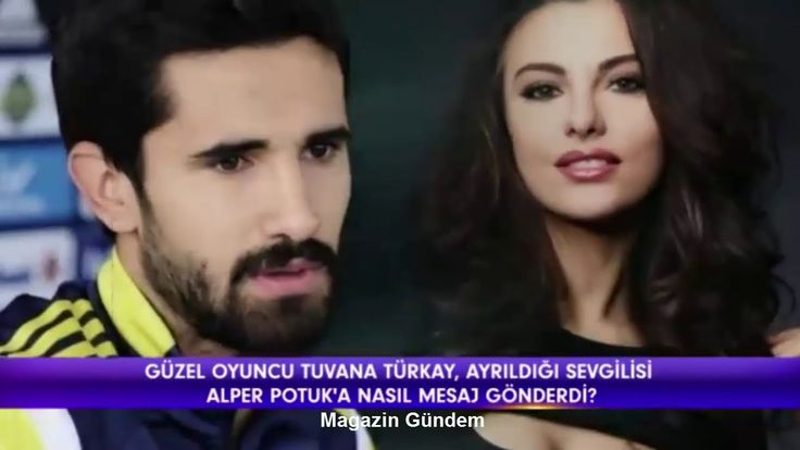 Tuvana Türkay'dan Alper Potuk'a: Adını Anmak İstemiyorum