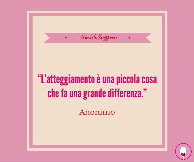"""#SorsidiSaggezza che ci ispirano: """"L'atteggiamento è una piccola cosa che fa una grande differenza."""" - Anonimo"""