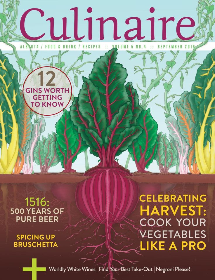 Culinaire 5:4 (September 2016)  Alberta's freshest food and beverage magazine…