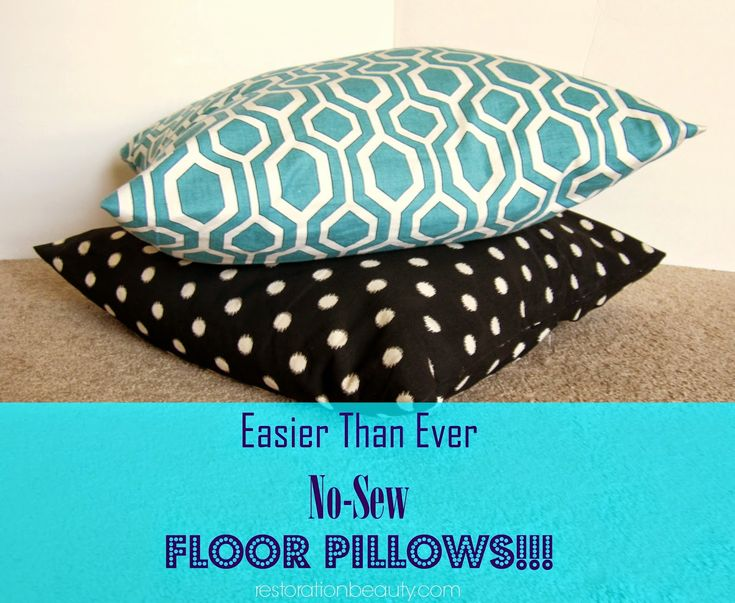 Easier Than Ever No-Sew Floor Pillows & 25+ unique No sew pillows ideas on Pinterest | No sew pillow ... pillowsntoast.com