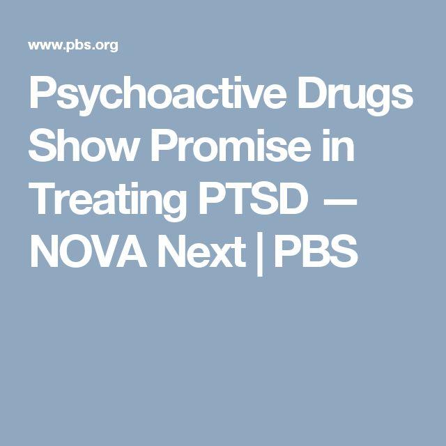 Psychoactive Drugs Show Promise in Treating PTSD — NOVA Next | PBS