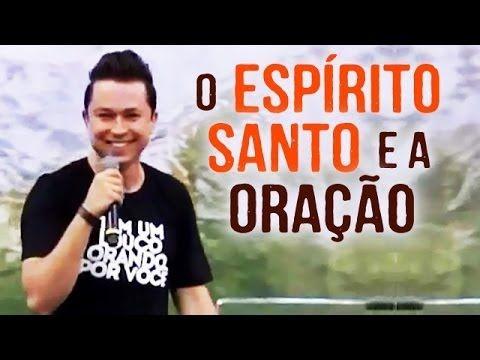 Pastor Lucinho Barreto - Pregação: O Espírito Santo e a Oração (12/04/2014)