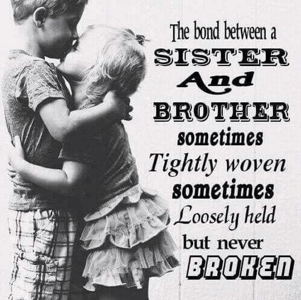 Brother And Sister Quotes Brother Quotes Sibling Quotes Mother Nature Quotes