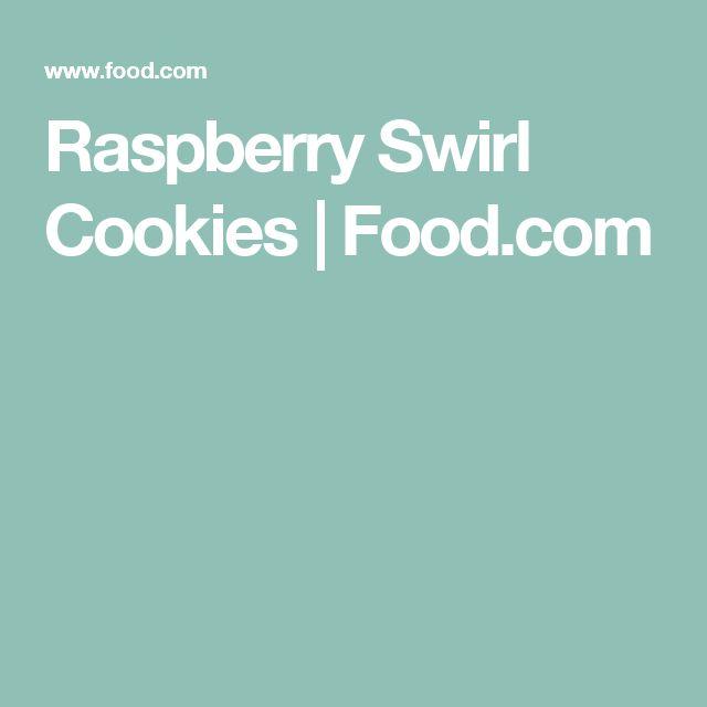 Raspberry Swirl Cookies | Food.com