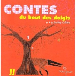 Contes du bout des doigts: Amazon.fr: Audrey Calléja: Livres