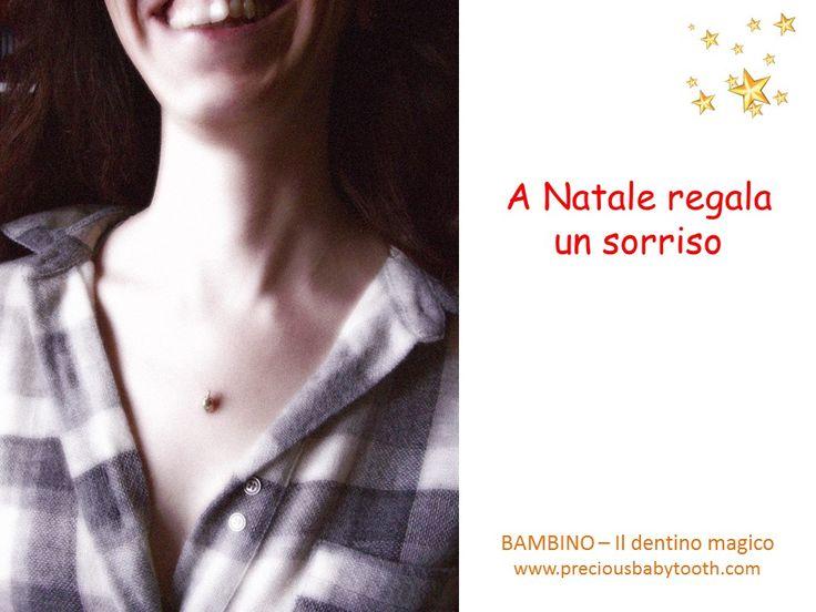 A Natale regala un sorriso BAMBINO - Il dentino magico www.preciousbabytooth.com #Natale #Bambino #DentinoMagico