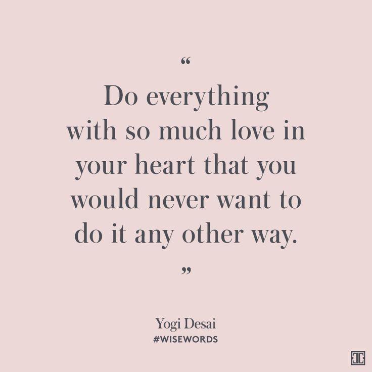 #WiseWords from Yogi Desai