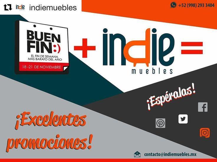 @indiemuebles  Buen Fin  Indie Muebles= Excelentes promociones... APROVÉCHALAS #indiemuebles #tuespaciotuestilo #descuentos #muebleria #fletegratis #mueblesporcatalogo  #catalogo2016_2017 #mueblespordiseño #cancun #rivieramaya #mexico