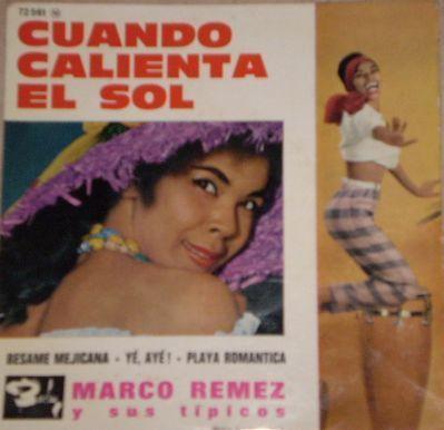 Marco Remez Y Sus Tipicos - Cuando Calienta El Sol (Vinyl) at Discogs