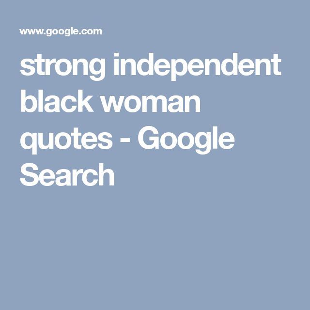 Best 25+ Strong Black Woman Quotes Ideas On Pinterest