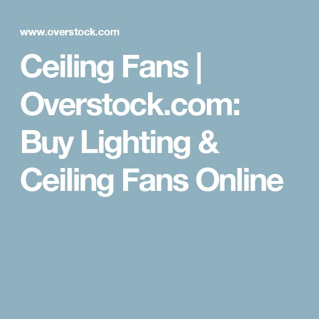 Ceiling Fans   Overstock.com: Buy Lighting & Ceiling Fans Online