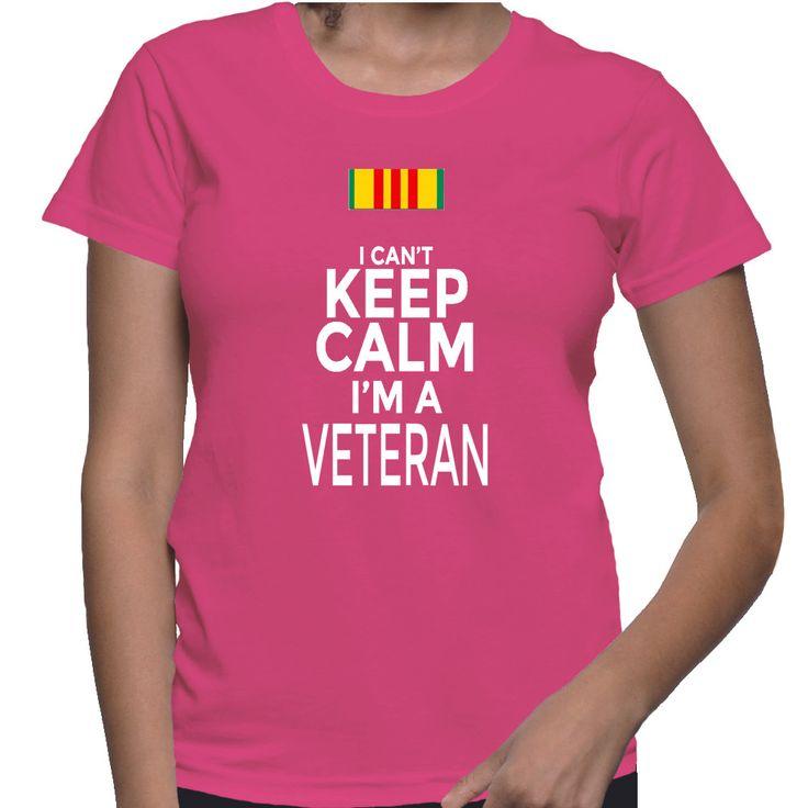 I Can't Keep Calm I'm A Veteran T-Shirt