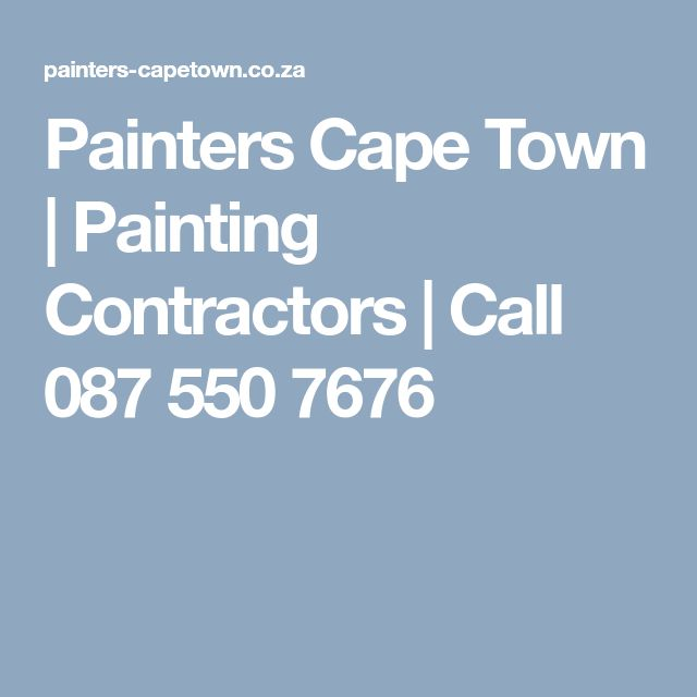 Painters Cape Town | Painting Contractors | Call 087 550 7676
