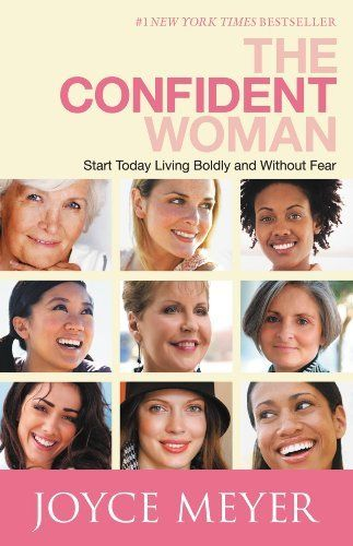 Confident Woman Quotes Joyce Meyer