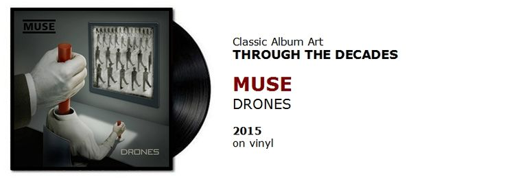 ♫  Muse - Drones (2015)   Through the Decades #spotify #vinyl https://www.selected4u.net/caa/studio/decades/muse/drones/play.html