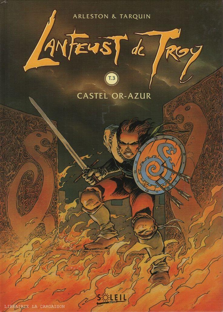 LANFEUST DE TROY. Tome 03 : Castel Or-Azur