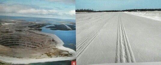Ice road è un'autostrada di ghiaccio, larga 50 mt.e lunga circa 600 km., costruita sulla superficie di laghi e acquitrini ghiacciati e percorribile quindi soli nei medi invernali. Collega le miniere di oro e diamanti dri Territori del NordOvest americano