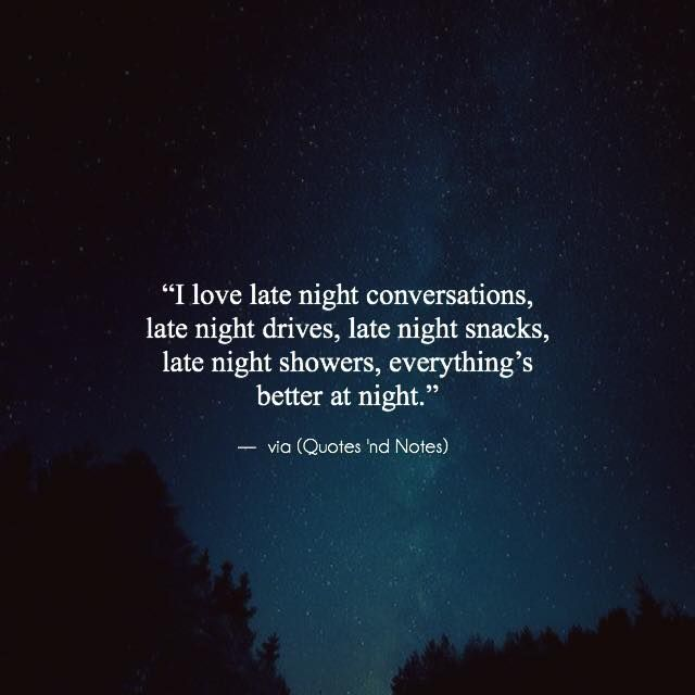 Famous Night Quotes: Best 25+ Late Night Thoughts Ideas On Pinterest