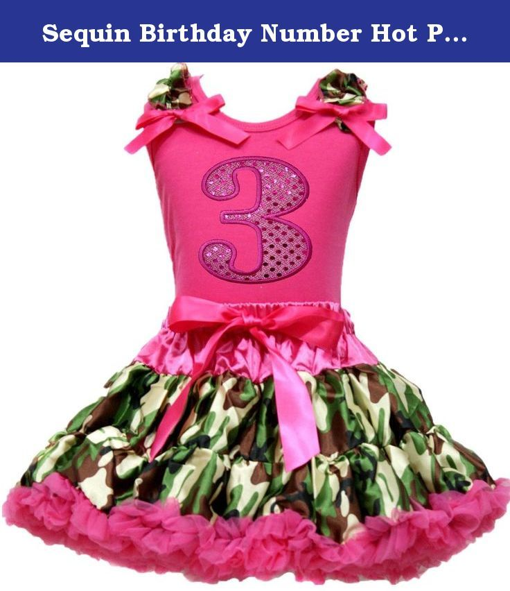 Sequin Birthday Number Hot Pink Top Girl Cloth Camouflage Pettiskirt Set 1-8y (6-8t, Number 3). product includes: a pettiskirt, top (not include other accessory) size chart - shirt size: size XS(1-2Year), Chest(Circumference): 16-20 inches, Top Length: 14.5 inches size S(3-4Year), Chest(Circumference): 17-21 inches, Top Length: 15.5 inches size M(4-5Year), Chest(Circumference): 18-22 inches, Top Length: 16.5 inches size L(5-6Year), Chest(Circumference): 19-23 inches, Top Length: 17.5…