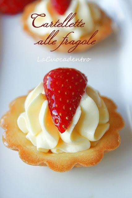 Tartellette crema e fragole – La Cuoca Dentro