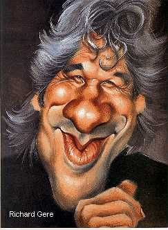 Richard Gere - although not very flattering very good caricature