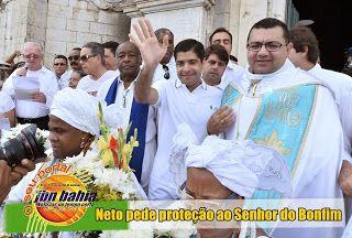 SALVADOR / Prefeito ACM Neto pede proteção ao Senhor do Bonfim - .