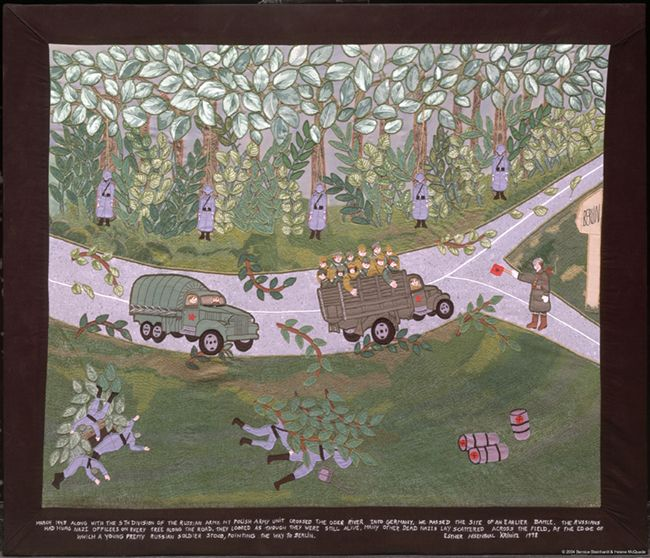 """FABRIC OF SURVIVAL   Art and 32 – THE WAY TO BERLIN  (From the picture): """"March 1945. Along with the 5th Division of the Russian Army, my Polish Army unit crossed the Oder River into Germany. We passed the site of an earlier battle. The Russians had hung Nazi officers on every tree along the road. They looked as though they were still alive. Many other dead Nazis lay scattered across the field, at the edge of which a young pretty Russian soldier stood, pointing the way to Berlin.""""…"""