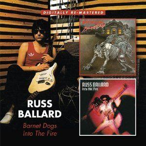 Russ Ballard - Barnet Dogs/Into The