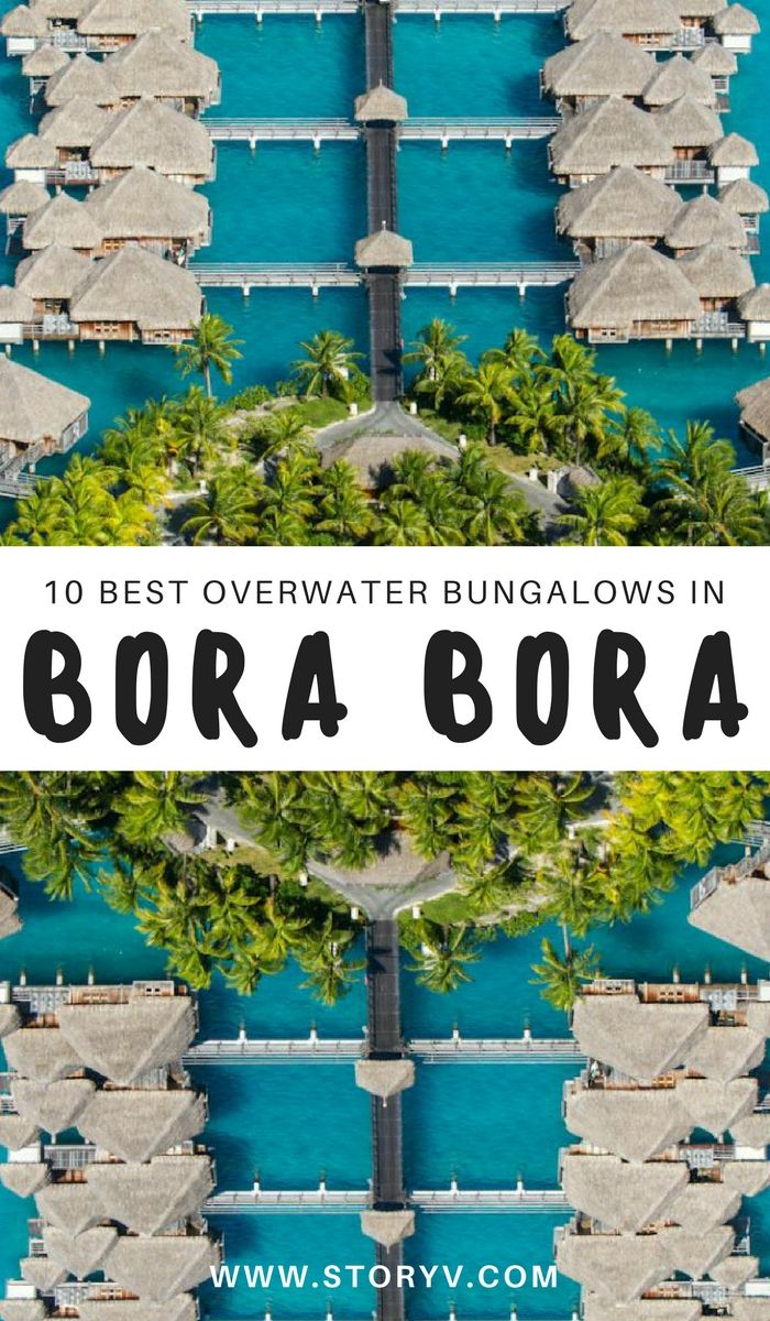 10 Dream Overwater Bungalows In Bora Bora For Couples