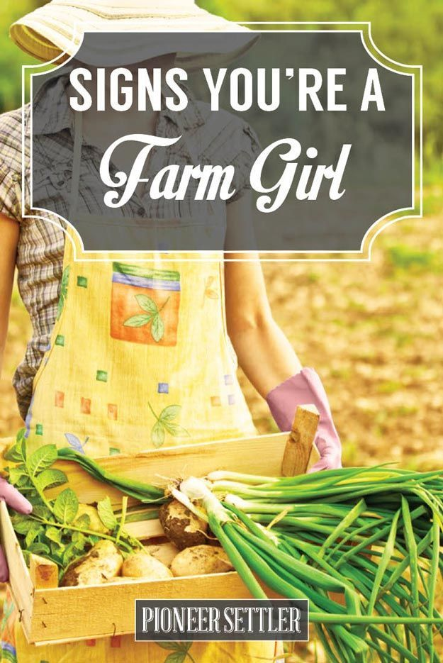 Check Out The 10 Signs You're a Farm Girl | Fun Homesteading Facts And Ideas by Pioneer Settler at http://pioneersettler.com/farm-girl-homesteading-skills/