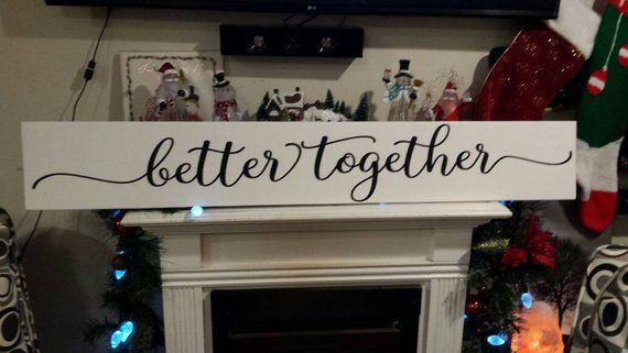 Better Together Wood Sign Large Primitive Farmhouse Sign Bedroom Wall Hanging
