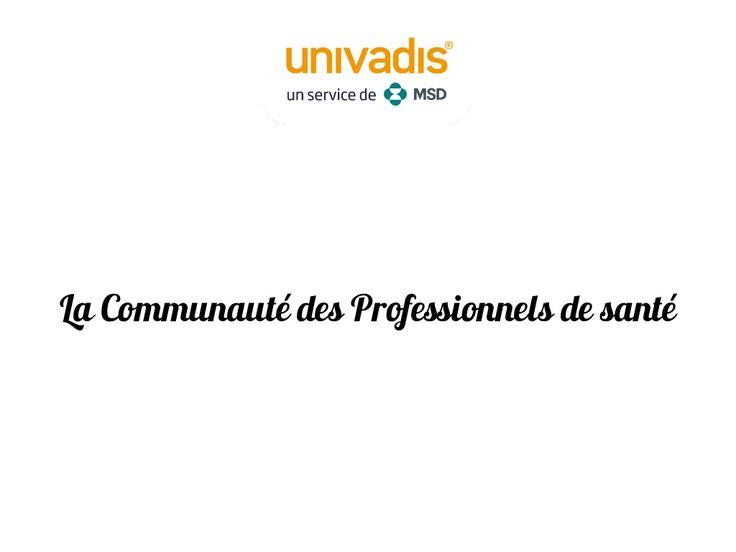 "MSD France - Comuniti d'Univadis pour les PharmaSuccess Awards 2014 ""Médecine Générale"" by PharmaSuccess2014 via slideshare"