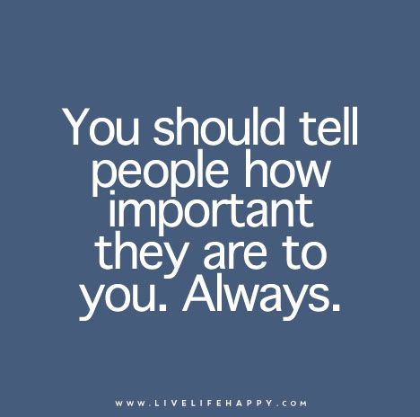 You Should Tell People How Important
