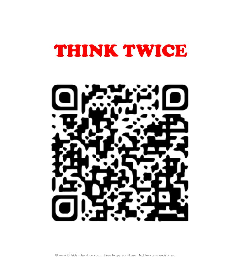 Think Twice Stop Bullying QR Code Sign http://www.kidscanhavefun.com/qr-codes-for-kids.htm #stopbullying #nobullying #qrcode