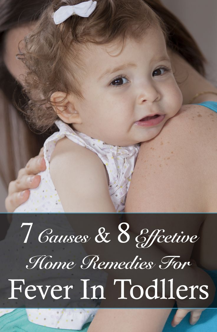 7 Causes & 8 Effcetive Home Remedies For Fever In Todllers