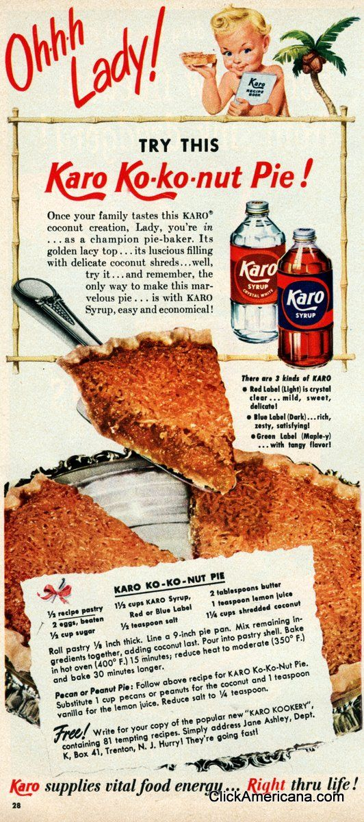 Ko-ko-nut pie recipe (1950)  Variations: Pecan or Peanut pie — Follow above recipe for Karo Ko-ko-nut pie. Substitute 1 cup pecans or peanuts for the coconut and 1 teaspoon vanilla for the lemon juice. Reduce salt to 1/4 teaspoon.