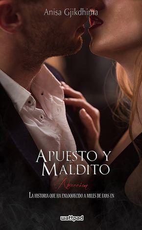 APUESTO Y MALDITO - ATRACCIÓN