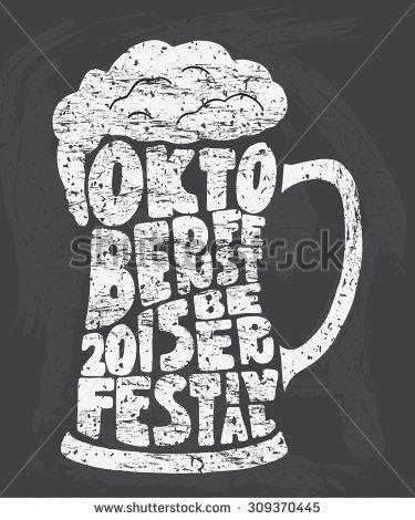 Oktoberfest 2015 Beer Festival. Handmade Typographic Art For ...