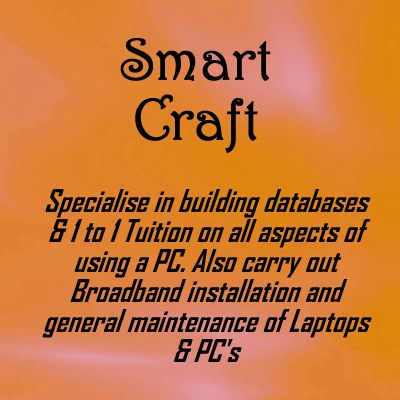 www.wow-a2z.com member 'Smart Craft'. Specialise in building databases & 1 to 1 Tuition on all aspects of using a PC.