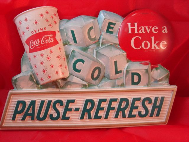 RARE Original Vintage Coca Cola Plastic Sign Pause REFRESH Have A Coke Vacuform   eBay