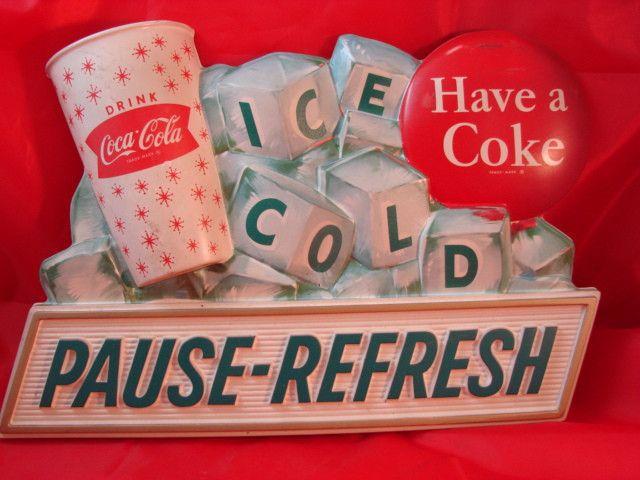 RARE Original Vintage Coca Cola Plastic Sign Pause REFRESH Have A Coke Vacuform | eBay