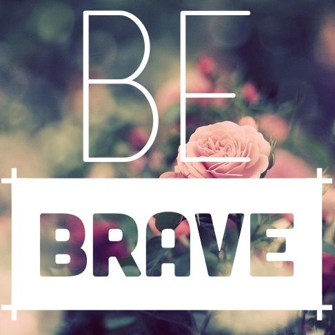 Vision Board Friday: Be Brave | #inspiration #visionboard #brave #quote
