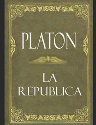 La República (Spanish Edition) by Platón https://www.amazon.com/dp/1976864976/ref=cm_sw_r_pi_dp_U_x_9vJwAbK0P8FKW