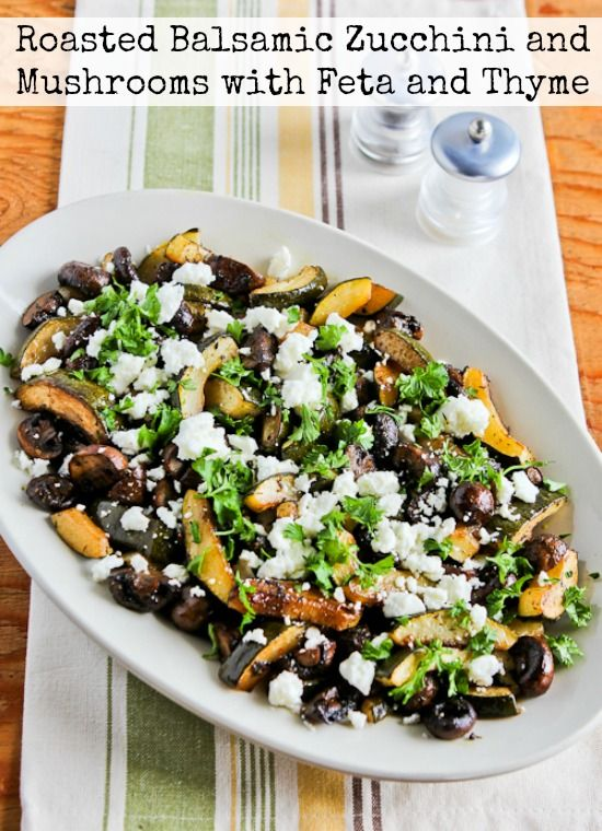 Roasted Balsamic Zucchini and Mushrooms with Feta and Thyme found on ...