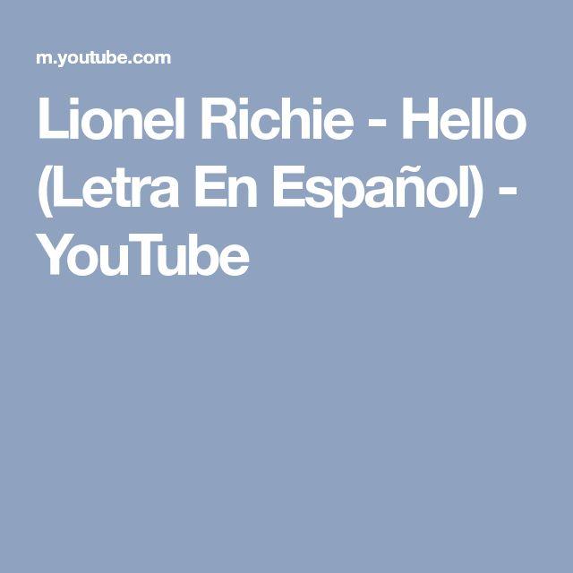 Lionel Richie - Hello (Letra En Español) - YouTube