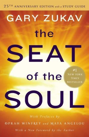 The+Seat+of+the+Soul:+25th+Anniversary+Edition+with+a+Study+Guide