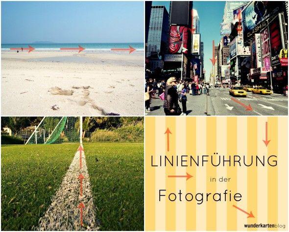 Die Linienführung – Fotografie Tipps und Grundregeln auf unserem Wunderkarten-Blog