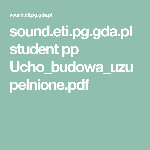 sound.eti.pg.gda.pl student pp Ucho_budowa_uzupelnione.pdf
